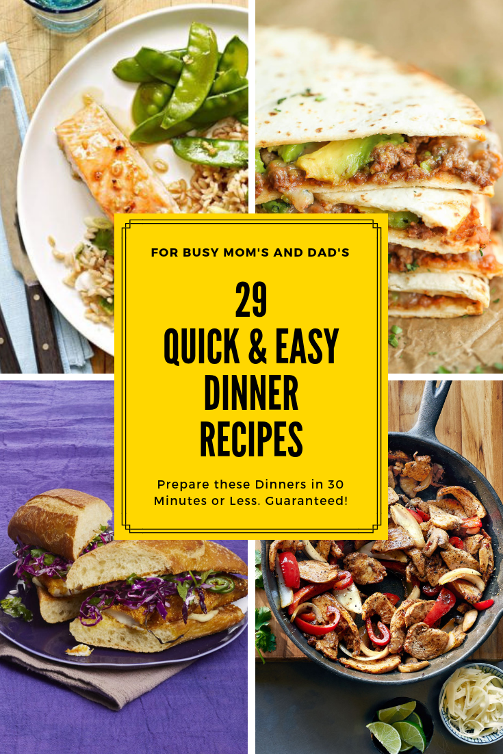 29 quick and easy dinner recipes
