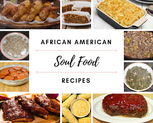 African American Soul Food Recipes - All Time Favorites