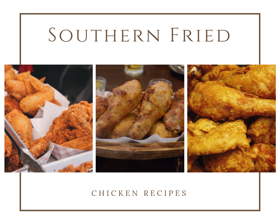 Southern Fried Chicken Recipes Voted 3 Best Fried Chicken Recipes